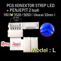 PCB Konektor Model L + Jepitan 2 pcs Strip LED RGBW 3528/5050 5 PIN