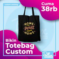 Totebag Custom || Bahan Drill
