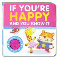 If You're Happy and You Know It Melody Sound Board Book (new version -