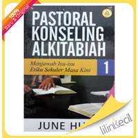 Pastoral Konseling Alkitabiah 1 (June Hunt)