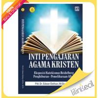 Inti Pengajaran Agama Kristen(Pdt.Dr.Edward Dethan,M.Div.,M.Th)
