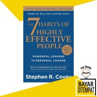The 7 Habits of Highly Effective People :25 years . Stephen R. Covey