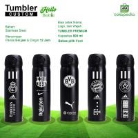 Termos Tumbler Custom Club Bola Favorit | Bisa Request Nama Kamu