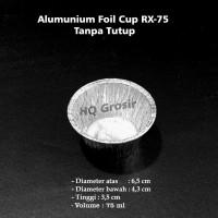 Alumunium Foil Cup Bulat RX-75 Kecil (Tanpa Tutup)