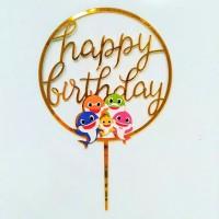 topper akrilik acrylik ulang tahun happy birthday karakter baby shark