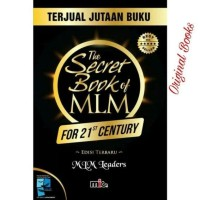 Buku The Secret Book Of MLM For 21st Century|MLM Leaders (Best Seller)