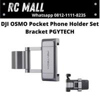 DJI OSMO Pocket Phone Holder Set Bracket PGYTECH