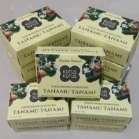 Sabun Tanamu Tanami - Sabun Herbal Tanamu Tanami - Sabun Kutus Kutus