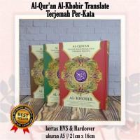 Al-Quran Terjemahan Per Kata Transliterasi A5 Al Khobir