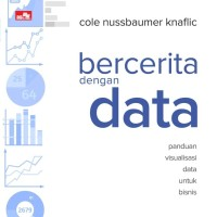 Bercerita dengan Data Cole N Knaflic