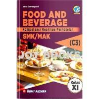 BUKU FOOD AND BEVERAGE BUMI AKSARA SMK / MAK KELAS XI REVISI