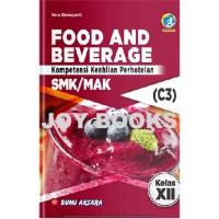 BUKU FOOD AND BEVERAGE BUMI AKSARA SMK / MAK KELAS XII REVISI