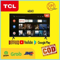 PROMO TV LED SMART ANDROID TCL 40A3 - 40in WITH BLUETOOTH