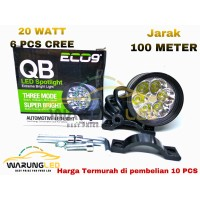 LAMPU SOROT TEMBAK MOTOR LED CREE 6 TITIK BULAT 20 WATT 100 METER ECO