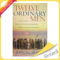 Twelve Ordinary Men (John MacArthur)