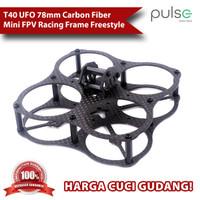 T40 UFO 78mm Carbon Fiber Mini FPV Racing Frame Freestyle True X Frame