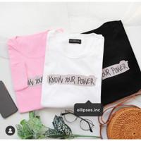 Kaos Wanita KNOW YOUR POWER - Lengan Panjang - ELLIPSES.INC
