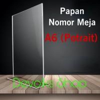 TENT HOLDER / TENT CARD / PAPAN NOMOR MEJA AKRILIK 2 SISI A6