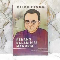 Perang dalam Diri Manusia - Erich Fromm