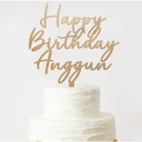 TOPPER KUE CUSTOM / CUSTOM CAKE TOPPER / TOPPER HAPPY BIRTHDAY - 10cm