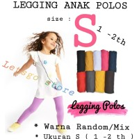 TERMURAH! LEGGING ANAK POLOS size 1-12 th- S