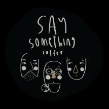 Logo Say Something Coffee