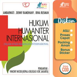 Hukum Humaniter Internasional Dalam Studi HI - Ambarwati