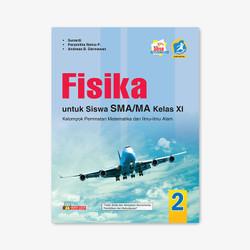 BUKU FISIKA untuk SMA/MA Kelas XI EDISI REVISI K. 13 - YRAMA WIDYA
