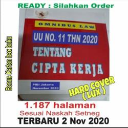 Buku UU CIPTA KERJA. UU No. 11 Thn 2020 ttg Cipta Kerja.OMNIBUS LAW