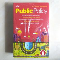 Buku Public Policy By Dr. Riant Nugroho   Kebijakan Publik (Revisi)