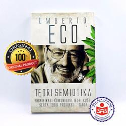 Teori Semiotika Signifikasi Komunikasi - Umberto Eco