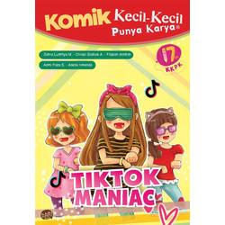 Komik Anak KKPK TikTok Maniac
