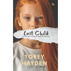 Buku Novel Lost Child - Torey Hayden