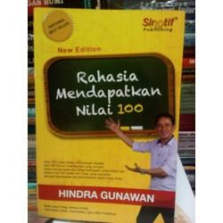 Rahasia Mendapatkan Nilai 100 Sinotif / Buku Edukasi Parenting