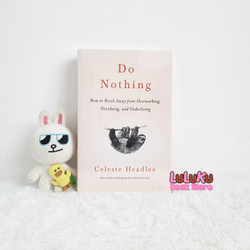 Buku Original Import Self Help - Do Nothing - Celeste Headlee