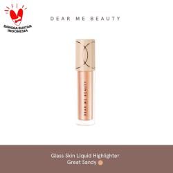 Dear Me Beauty Glass Skin Liquid Highlighter - Great Sandy