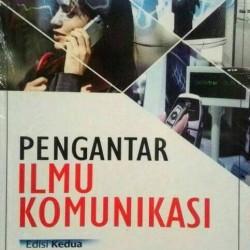 PENGANTAR ILMU KOMUNIKASI/Hafied Cangara, Edisi kedua/buku 2/rajawali
