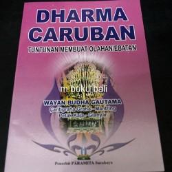 Dharma Caruban Tuntunan Membuat Olahan atau Ebatan - buku bali hindu