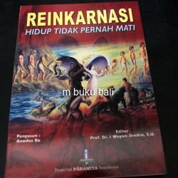 Reinkarnasi Hidup Tidak Pernah Mati - buku bali hindu