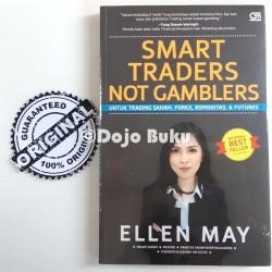 Smart Traders Not Gamblers + CD (Cover Baru) by Ellen May