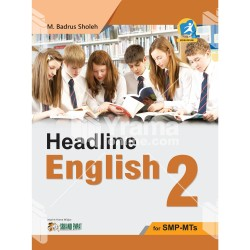BUKU HEADLINE ENGLISH 2 FOR SMP-MTs KURIKULUM 2013 EDISI REVISI
