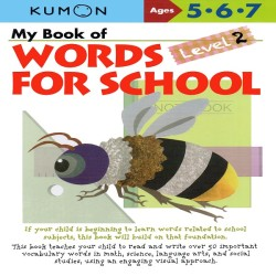Buku Anak - Kumon - My Book of Words for School: Level 2