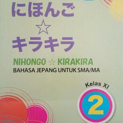 Nihongo kirakira SMA kls XI kurikulum 2013 revisi
