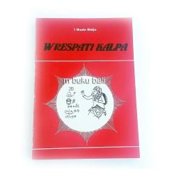 Wrespati Kalpa - buku bali hidu