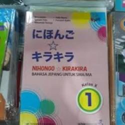 Nihongo Kirakira bahasa jepang kelas X revisi erlangga