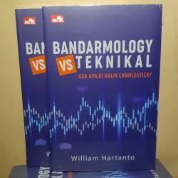 Bandarmology vs Teknikal Ada Apa Dibalik Candlestick William Hartanto
