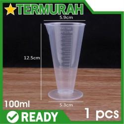 Beaker Plastik Gelas Ukur Takar 100 ml 100ml measuring cup cups cone