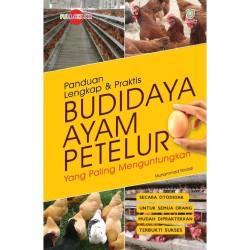 [HF] PANDUAN LENGKAP DAN PRAKTIS BUDIDAYA AYAM PETELUR