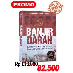 Buku Banjir Darah : Kisah Aksi Nyata PKI thd Kiay, Santri & Umat Islam