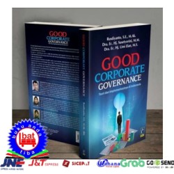 BUKU GOOD CORPORATE GOVERNANCE Teori Dan Implementasinya Di Indonesia